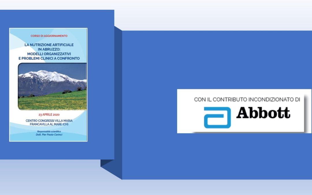 CORSO DI AGGIORNAMENTO LA NUTRIZIONE ARTIFICIALE IN ABRUZZO: MODELLI ORGANIZZATIVI E PROBLEMI CLINICI A CONFRONTO -23 APRILE 2020