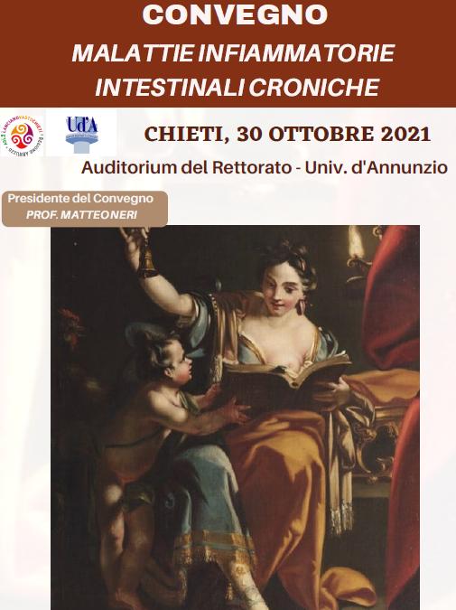 CONVEGNO MALATTIE INFIAMMATORIE INTESTINALI CRONICHE CHIETI, 30 OTTOBRE 2021 Auditorium del Rettorato – Univ. d'Annunzio